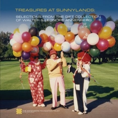 Treasures at Sunnylands: Selections from the Annenberg Gift Collection